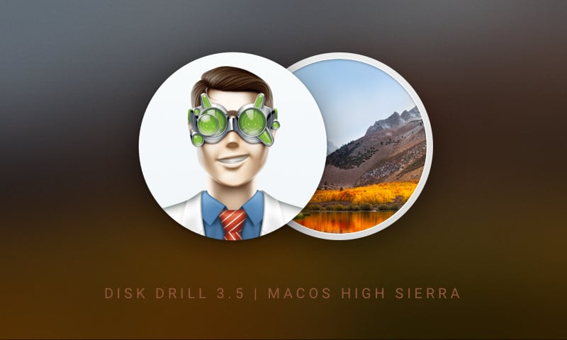Disk Drill Now Supports macOS 10.13 High Sierra and APFS Image