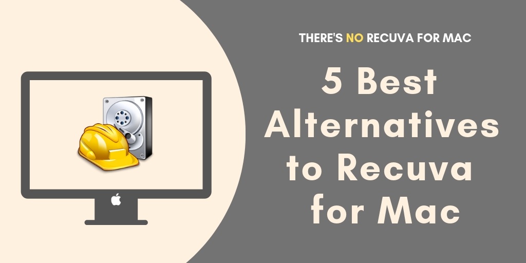 Is There a Recuva for Mac? 5 Best Alternatives to Recuva
